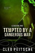 Tempted by a Dangerous Man (By a Dangerous Man #4) (By a Dangerous Man Season 1) (English Edition)