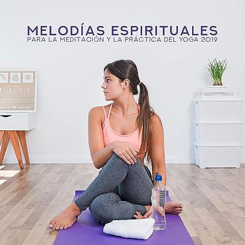 Melodías Espirituales para la Meditación y la Práctica del ...