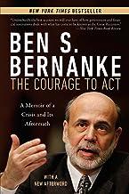 表紙: The Courage to Act: A Memoir of a Crisis and Its Aftermath (English Edition)   Ben S. Bernanke