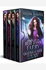 How To Be The Best Damn Faery Godmother In The World (Or Die Trying): The Complete Series (English Edition) Format Kindle