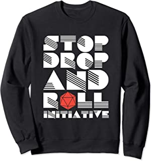 Stop Drop And Roll Initiative Funny Critical Hit Tabletop Sweatshirt