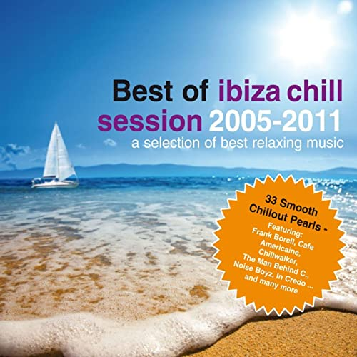 Amazon.com: Best of Ibiza Chill Session 2005 - 2011: Various ...