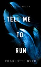 Tell Me to Run (English Edition)
