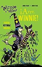 Winnie y Wilbur. ¡Arre, Winnie!: Cuatro historias mágicas (El mundo de Winnie) (Spanish Edition)