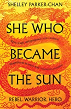 She Who Became the Sun (The Radiant Emperor Book 1)