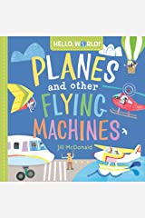 Hello, World! Planes and Other Flying Machines Kindle Edition