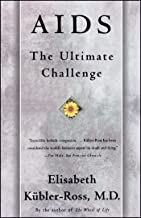AIDS: The Ultimate Challenge (English Edition)