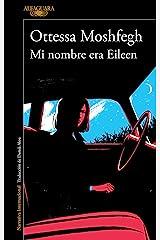 Mi nombre era Eileen (Spanish Edition) Kindle Edition