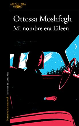 Mi nombre era Eileen (Spanish Edition)