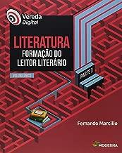Vereda Digital. Literatura Formação do Leitor Literário - Volume Único. Parte I