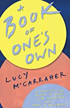 A Book of One's Own : A manifesto for women to share their experience and make a difference