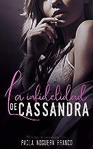 La infidelidad de Cassandra (Juveniles y Eróticos nº 1)