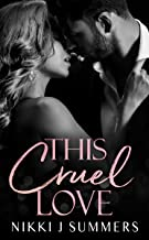 This Cruel Love (A Dark Hearts Stand-Alone Novel Book 2)