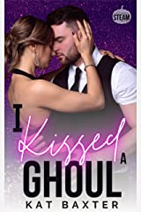 I Kissed A Ghoul: A Brother's Best Friend/Curvy Girl Romance (Halloween Steam) Kindle Edition