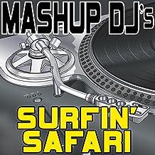 Surfin' Safari (Remix Tools For Mash-Ups)