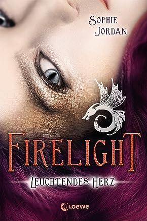 Firelight 3 - Leuchtendes Herz (German Edition)