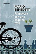 Primavera con una esquina rota / Spring With a Broken Corner (Contemporánea) (Spanish Edition)