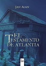 El testamento de Atlantia (Spanish Edition)
