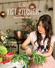 The Little Viet Kitchen: Over 100 authentic and delicious Vietnamese recipes