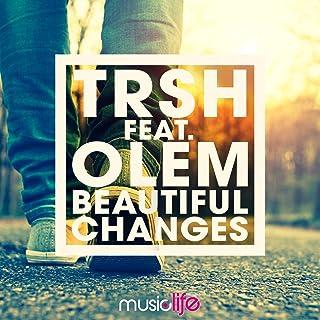 Beautiful Changes (feat. Olem)