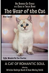 The Year of the Cat: A Cat of Romantic Soul Kindle Edition