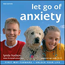 Let Go of Anxiety: New Edition