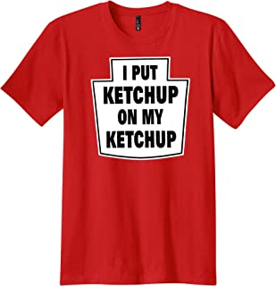 956dc16d5dea PubliciTeeZ Funny I Put Ketchup On My Ketchup T-Shirt Big and Tall Sizes  Available