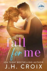 Fall For Me (Light My Fire Series Book 4) Kindle Edition