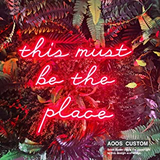 This Must Be The Place Custom Dimmable LED Neon Signs for Wall Decor (Customization Options: Color, Size, Dimming, Wall Mounted, Desktop Type, Hanging in a Window/Ceiling, Electrical/Battery powered)