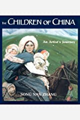 The Children of China: An Artist's Journey School & Library Binding
