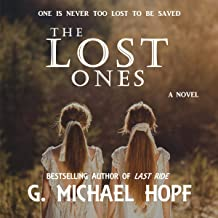 The Lost Ones: The Bounty Hunter, Book 2