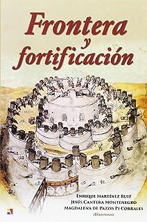 Frontera Y Fortificación
