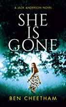 She Is Gone: A gripping thriller that will keep you guessing until the last page (Jack Anderson Book 3)