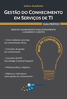 Gestão do Conhecimento em Serviços de TI: Guia Prático