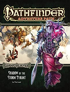 Pathfinder Adventure Path: Giantslayer Part 6 - Shadow of the Storm Tyrant