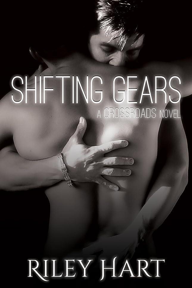 リズム新しさ求めるShifting Gears (Crossroads Series Book 2) (English Edition)