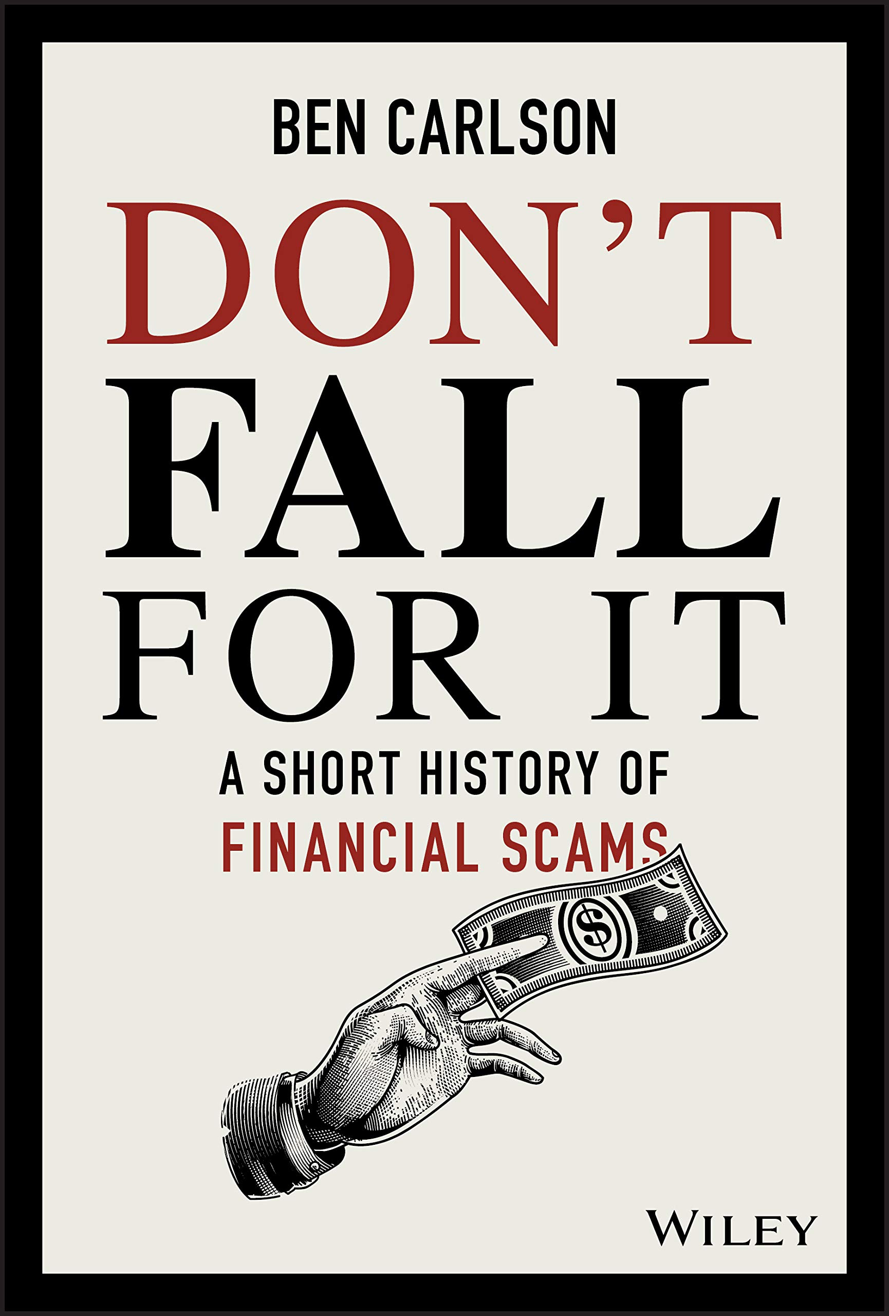 Image OfDon't Fall For It: A Short History Of Financial Scams