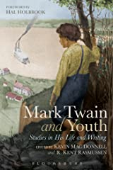 Mark Twain and Youth: Studies in His Life and Writings Paperback
