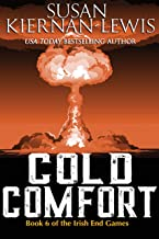 Cold Comfort: Book 6 of the Irish End Games