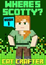 Where's Scotty? Book 1 - The Island of DOOM: Books for Kids