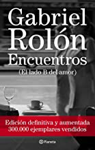 Encuentros. Ed. definitiva (Spanish Edition)