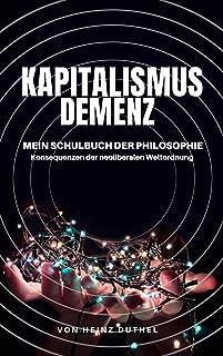 Mein Schulbuch der Philosophie DAVID HUME, KEYNES: KAPITALISMUS DEMENZ (German Edition)