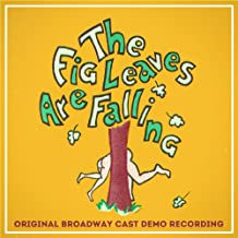 Fig Leaves Are Falling (Original Broadway Cast Demo Recording)