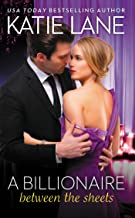A Billionaire Between the Sheets (The Overnight Billionaires Book 1)