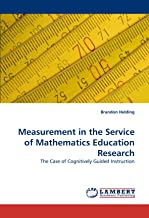 Measurement in the Service of Mathematics Education Research: The Case of Cognitively Guided Instruction