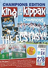 King of the Kippax Issue 278: The Agony and The Ecstasy!: Summer Special