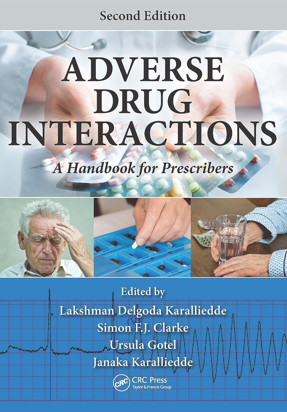 原稿ホット矛盾Adverse Drug Interactions: A Handbook for Prescribers, Second Edition (English Edition)