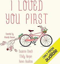 I Loved You First: Anthology