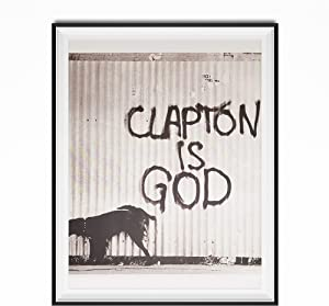 My Party Shirt Clapton is God Poster 11 x 17 Eric Photograph Photo Print Dog Wall Music Band