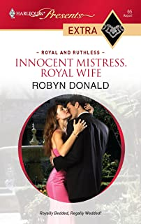 Innocent Mistress, Royal Wife